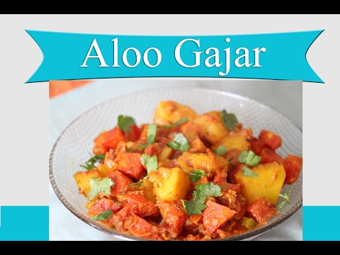 Aloo Gajar Ki Sabzi | How To Make Aloo Gajar (potatoes, And Carrots) Sabji Recipe