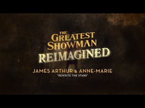 James Arthur & Anne-Marie - Rewrite The Stars (Lyric Video)