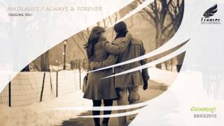 Nikolauss - Always & Forever (Original Mix) [Trancer Recordings]