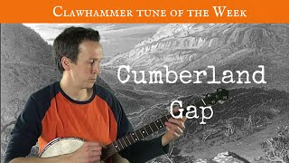 "Clawhammer Banjo: Tune (and tab) of the Week - ""Cumberland Gap"""