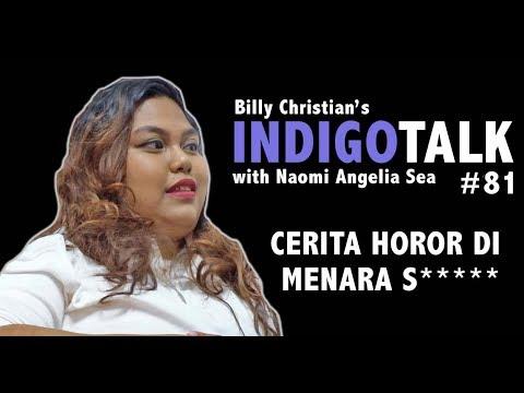 Pengalaman Horor di Menara S***** Indigotalk #81 Billy Christian & Naomi Angelia