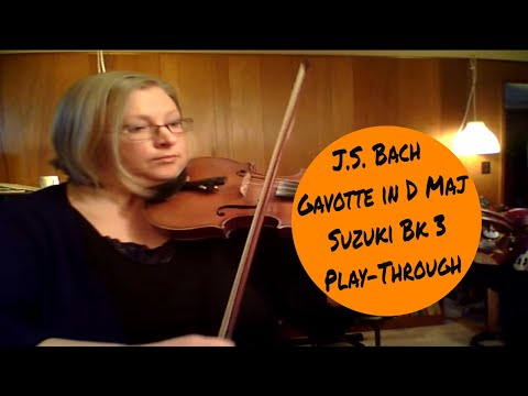 Gavotte in D Major by Bach, Suzuki Violin Bk 3,  Play-through video