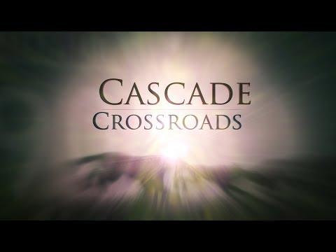 Cascade Crossroads