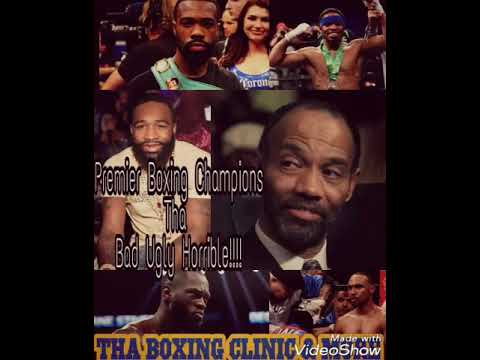 Premier Boxing Champions is the premier problem in Boxing!!!