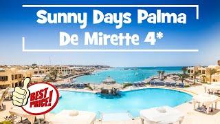 Sunny Days Palma De Mirette 4 ГОРЯЩИЕ ПУТЕВКИ ТУРЫ ОНЛАЙН ЕГИПЕТ