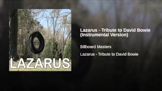 Lazarus - Tribute to David Bowie (Instrumental Version)