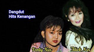 Titik Nur & Fenty Nur, Dangdut Kenangan