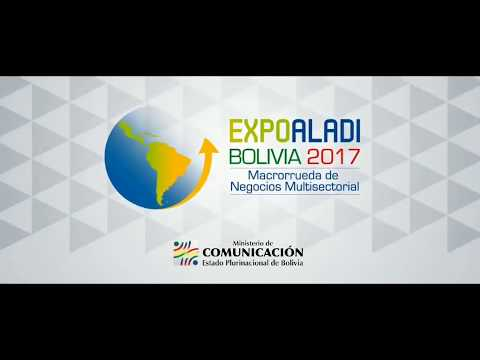Resumen EXPO ALADI - Bolivia 2017