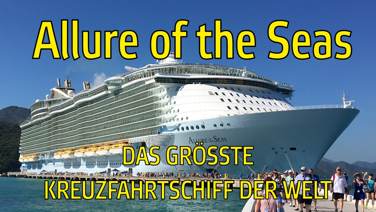 allure of the seas das gr te kreuzfahrtschiff der welt deutsch vanboss youtube. Black Bedroom Furniture Sets. Home Design Ideas