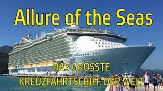 Allure of the Seas | Das größte Kreuzfahrtschiff der Welt - Deutsch | VanBoss