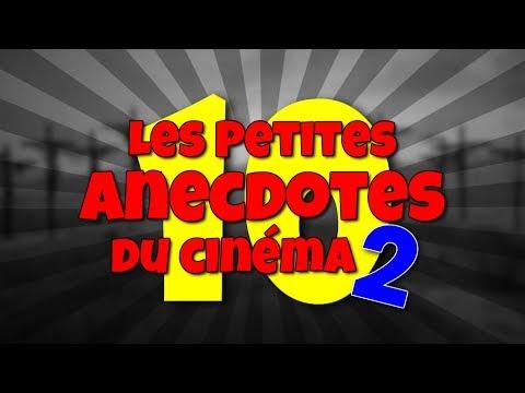TOP TEN - Les petites anecdotes du cinéma 2