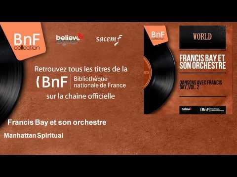 Francis Bay et son orchestre - Manhattan Spiritual