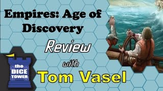 Empires: Age of Discovery Review - with Tom Vasel