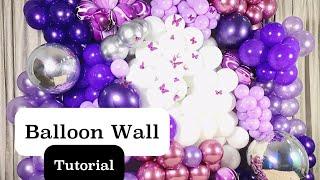 ORGANIC BALLOON WALL TUTORIAL | DIY | PURPLE BUTTERFLY THEME