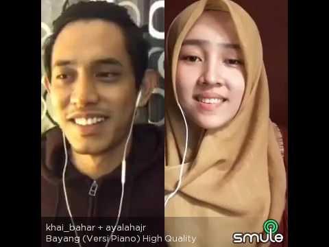 Khai Bahar & Ayalahajr - Bayang (smule)