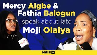 What Mercy Aigbe Fathia Balogun Had to Say About Late Moji Olaiya  Legit TV