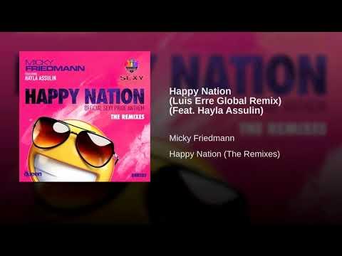 Micky Friedmann feat. Hayla Assulin - Happy Nation (Luis Erre Global Remix)