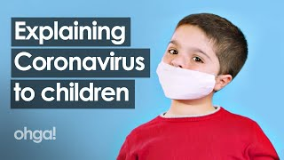 Explaining Coronavirus to children all around the world by children
