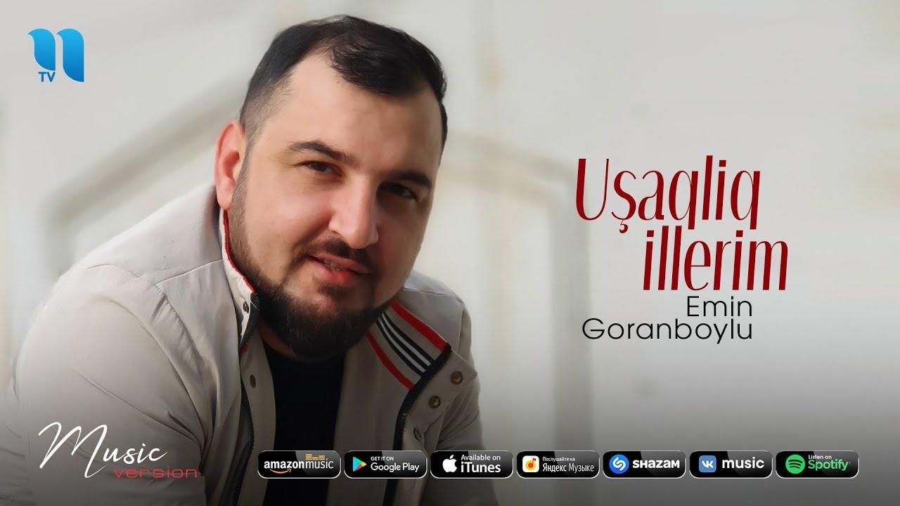 Emin Goranboylu - Uşaqliq illerim (official music 2020)