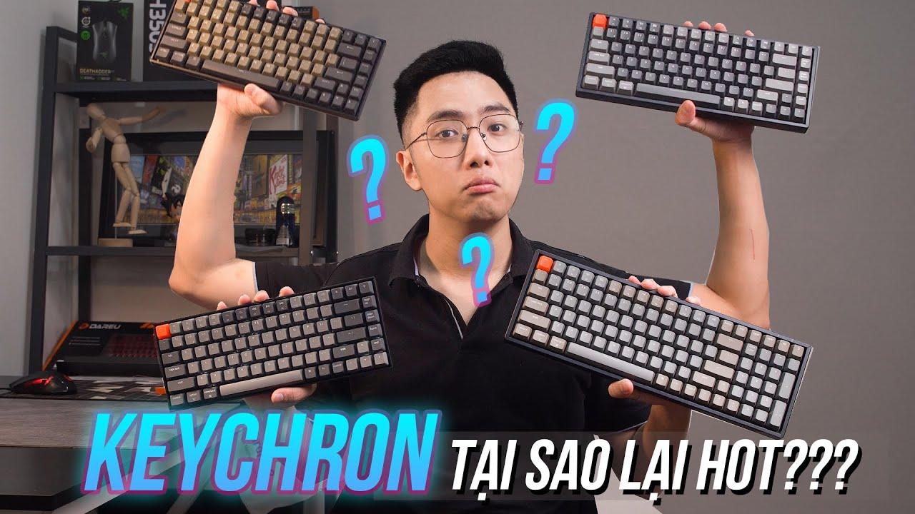 Giải mã bí ẩn ĐỘ HOT thương hiệu KEYCHRON – Bàn phím cơ hỗ trợ cả Mac/Windows/Android!??!