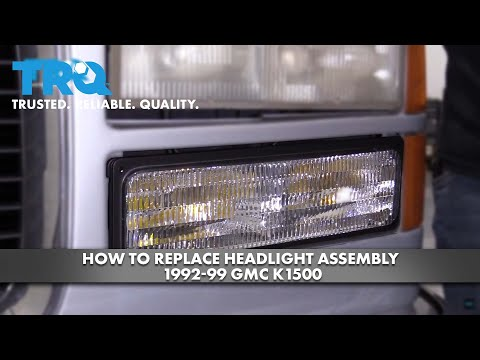 How To Replace Headlight Assembly 1992-99 GMC K1500