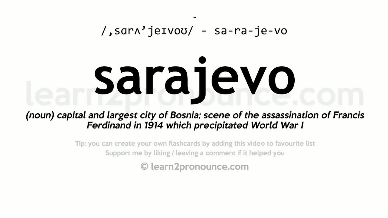 Sarajevo Pronunciation And Definition смотреть видео онлайн