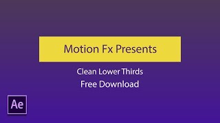 FREE 2D Lower Thirds Pack Ae Template Motion Fx
