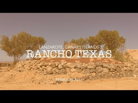 Rancho Texas - Lanzarote, Canary Islands (Feb 2017)