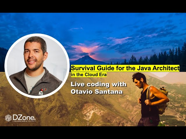 Survival Guide for the Java Architect in the Cloud Era with Otavio Santana