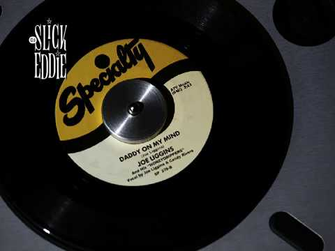 Joe Liggins & His Honeydrippers - Daddy on my mind, Specialty Records, 1950
