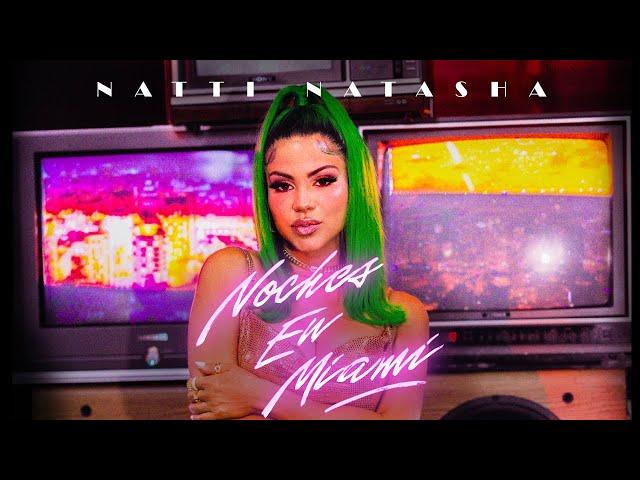 Natti Natasha - Noches En Miami [Official Video]