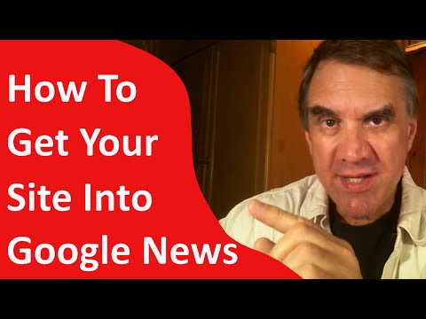 How To Get Your Site Into Google News