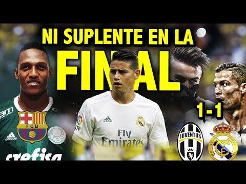 James se quedó SIN FINAL | Real Madrid y Juventus EMPATARÍAN | Yerry Mina más cerca del Barca
