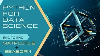 Python for Data Science | Matplotlib | Seaborn | Data Visualization in Python | Data Visualization