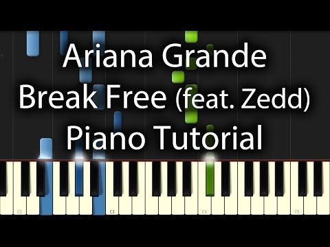 Ariana Grande feat. Zedd - Break Free Tutorial + FREE MIDI/SHEETS (How To Play On Piano)