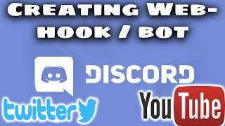 How to make Webhook / Bot post Twitter / YouTube feeds on Discord