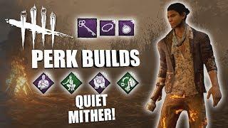 QUIET MITHER! Dead By Daylight LEGACY SURVIVOR PERK BUILDS