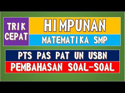 prediksi-unbk-matematika-smp-2020---materi-himpunan-(+trik-cepat-tanpa-rumus)