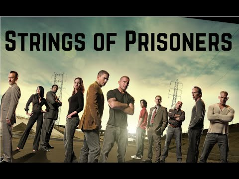 Prison Break Soundtrack - Strings Of Prisoners EXTENDED VERSION