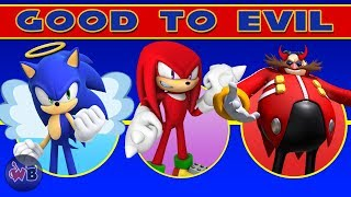 Sonic The Hedgehog Characters: Good to Evil