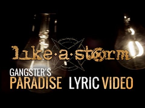 LIKE A STORM - Gangster's Paradise (Official Lyric Video)
