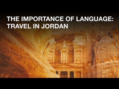 The Importance of Language: Travel in Jordan