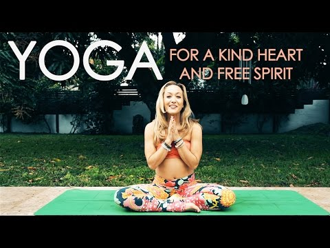 Yoga for a Kind Heart and Free Spirit
