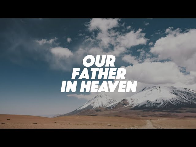 The Heavenly Father - Personal and Exalted Father