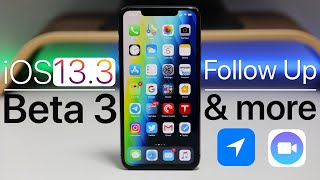 iOS 13.3 Beta 3 Follow Up, Release Date, Location Services and More