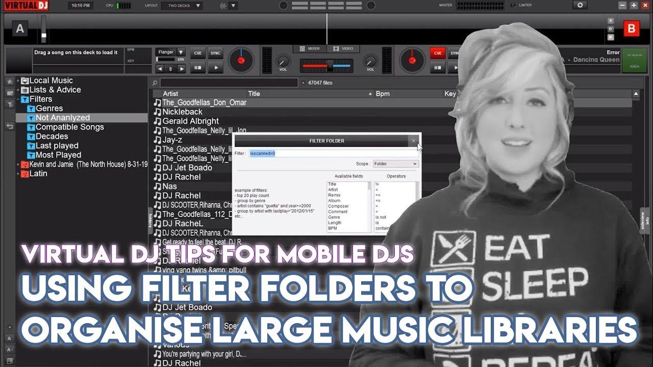 Using Filter Folders To Organise Large Music Libraries In Virtual DJ - Mobile DJ Tips