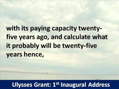 President Ulysses S. Grant 1st Inaugural Address - Hear and Read the Full Text
