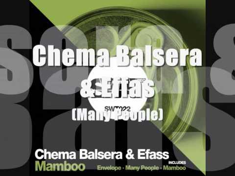 """Chema Balsera & Effas - Mamboo """"Ep"""""""