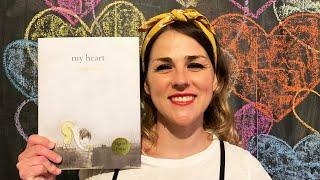 My Heart by Corinna Luyken - read by Lolly Hopwood