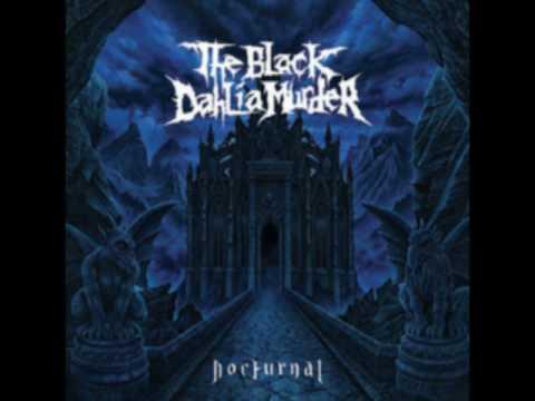 The Black Dahlia Muder - Nocturnal (Lyrics in the description)